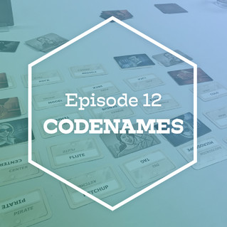 Episode 12: Codenames (ft. Clay)