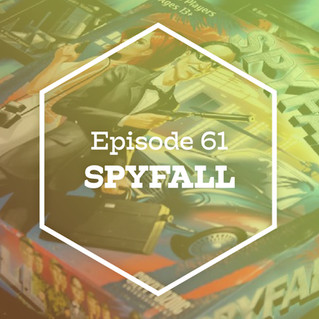 Episode 61: Spyfall