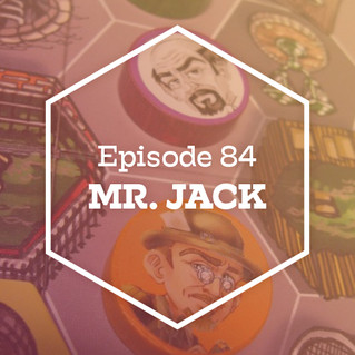 Episode 84: Mr. Jack