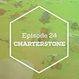 Episode 23: Charterstone
