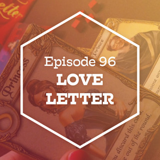 Episode 96: Love Letter