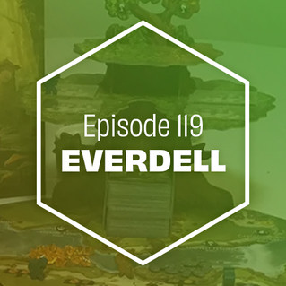 Episode 119: Everdell
