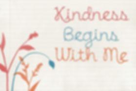 kindness-begins-with-me.jpg
