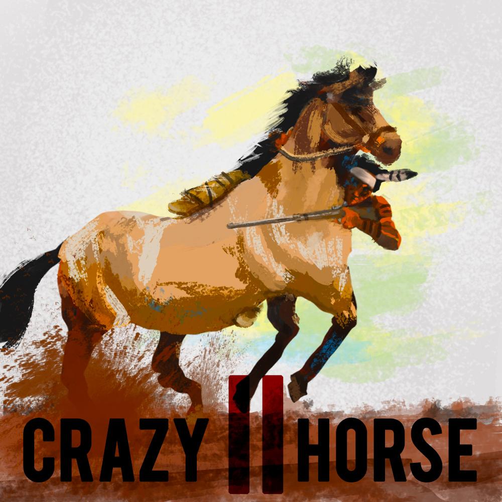 Crazy Horse (Pt. 2)
