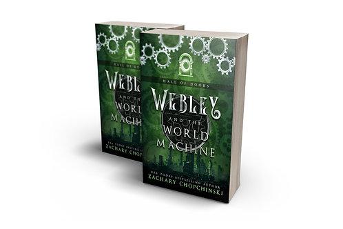 Webley and The World Machine
