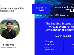 A high-performance and optimized Video IP: Chips&Media at the Semiconductor360 Live 2021