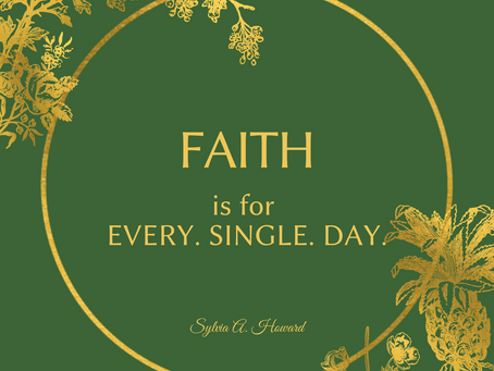 Faith is for Every Day