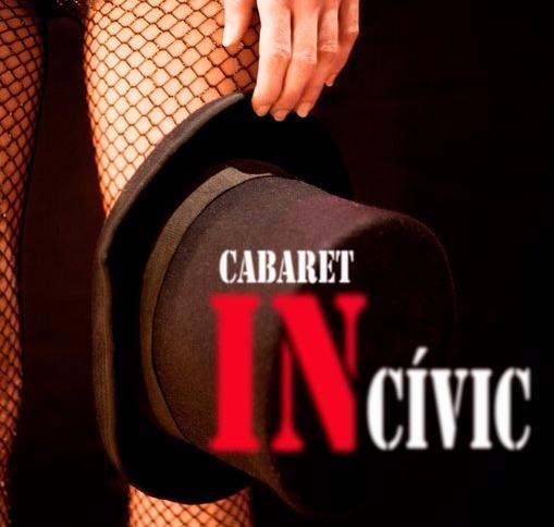 CABARET INCIVIC