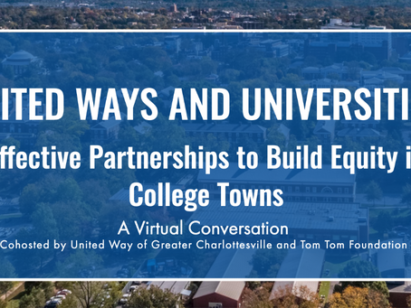 United Ways and Universities: Effective Partnerships to Build Equity in College Towns