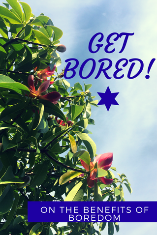 Why boredom is the new busy!