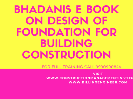 BHADANIS EBOOK ON FOUNDATION DESIGN OF BUILDING CONSTRUCTION FOR CIVIL STRUCTURAL ENGINEERS