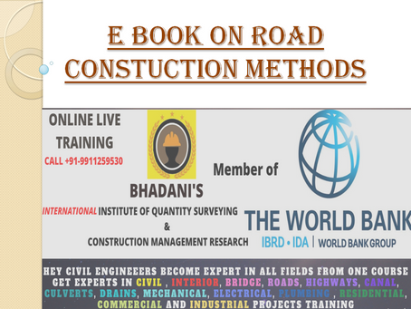 E BOOK ON ROAD CONSTRUCTION METHODS FOR CIVIL ENGINEERS AND CONSTRUCTION PROFESSIONALS