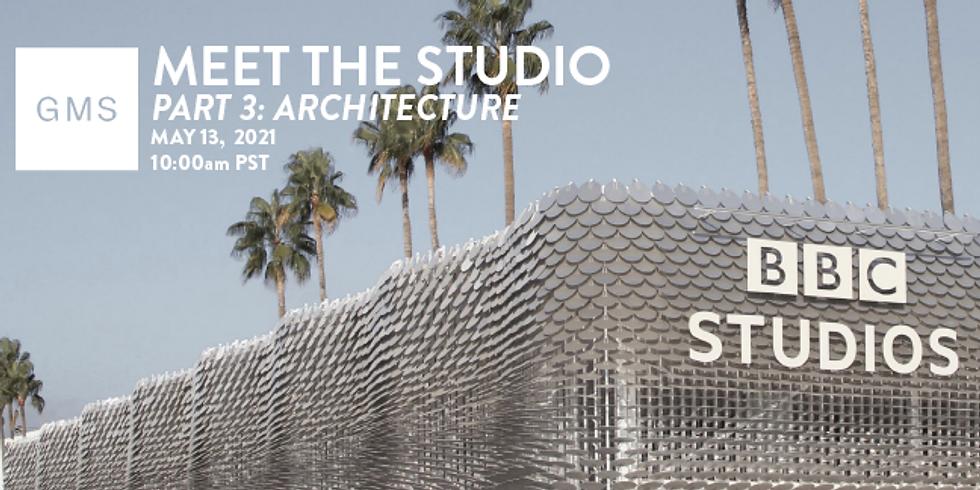MEET THE STUDIO - ARCHITECTURE