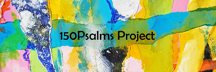 150psalms project banner_Easy-Resize.com