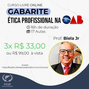 "CURSO LIVRE ONLINE ""GABARITE ÉTICA PROFISSIONAL NA OAB""."