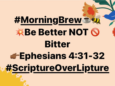 #MorningBrew☕️🆘 Bitter or Better.. choice is yours