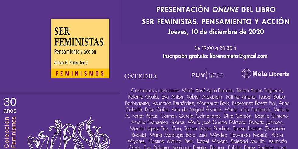 Presentación online del libro «Ser Feministas, Pensamiento y Acción» de ALICIA H. PULEO