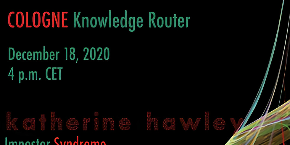 Katherine Hawley 'What is Impostor Syndrome?' - The Cologne Knowledge Router