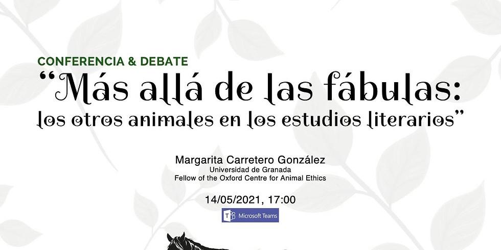 """Margarita Carretero / """"Más allá de las fábulas: los otros animales en los estudios literarios"""""""