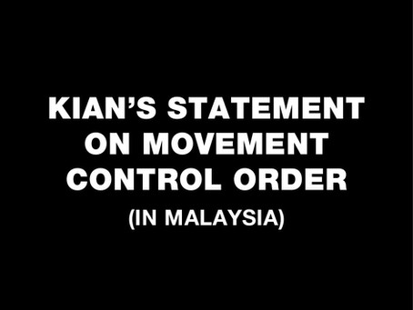KIAN's Statement on Movement Control Order in Malaysia