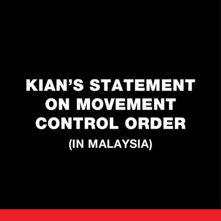 KIAN's Statement on Movement Control Order in Malaysia