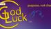 """GOD LUCK vs. """"good luck"""""""