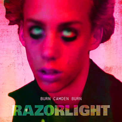 Razorlight_Burn_Camden_Burn.jpg