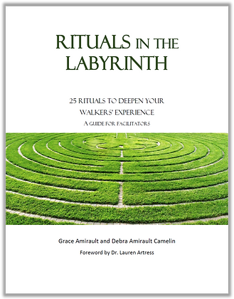 Rituals of the Labyrinth - A Guide to Facilitators