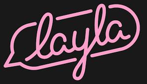 Layla's Got You
