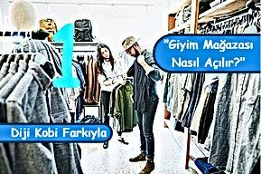 Giyim Mağazası Nasıl Açılır? -1