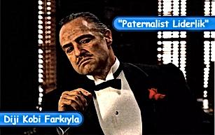 Paternalist (Babacan) Liderlik