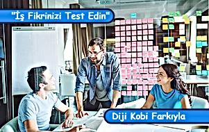 Başlangıç İş Planının Temeli: İş Fikrinizi Test Edin