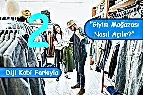 Giyim Mağazası Nasıl Açılır? -2