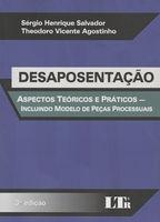 DESAPOSENTACAO - ASPECTOS TEORICOS E PRA