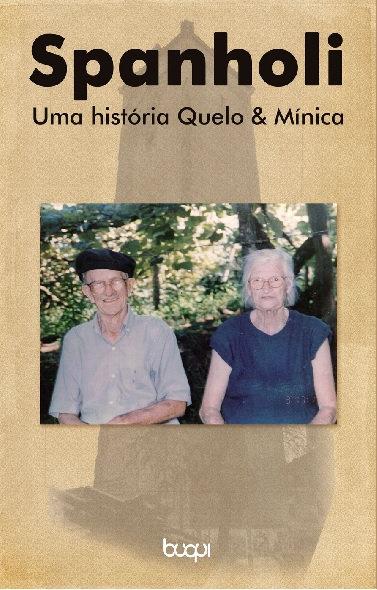 Spanholi - Uma História: Quelo & Mínica