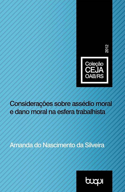 Considerações sobre Assédio Moral e Dano Moral