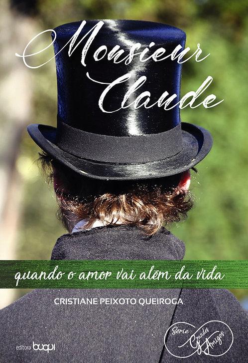 Monsieur Claude: quando o amor vai além da vida