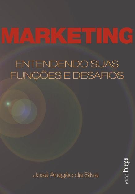Marketing: Entendendo suas funções e desafios