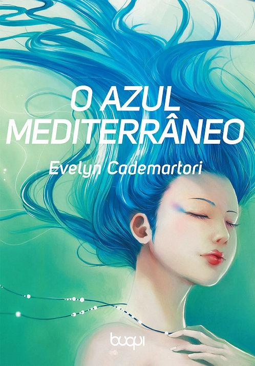 O Azul Mediterrâneo
