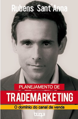 Planejamento de Trademarketing: O Domínio do Canal de Venda