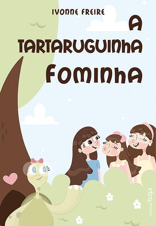 A Tartaruguinha Fominha