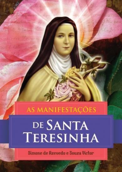As Manifestações de Santa Teresinha