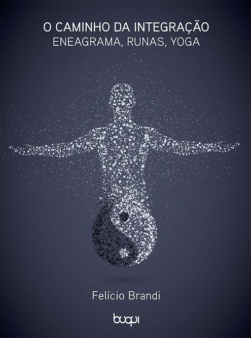 O Caminho da Integração: Eneagrama, Runas e Yoga
