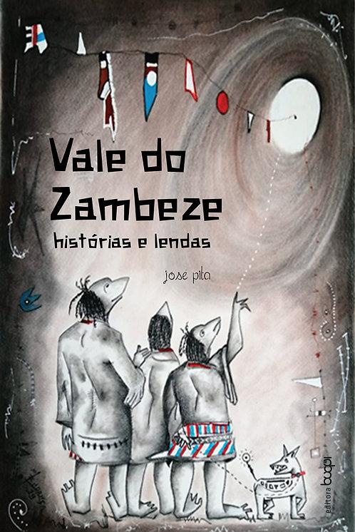 Vale do Zambeze: histórias e lendas