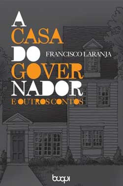 A Casa do Governador e Outros Contos