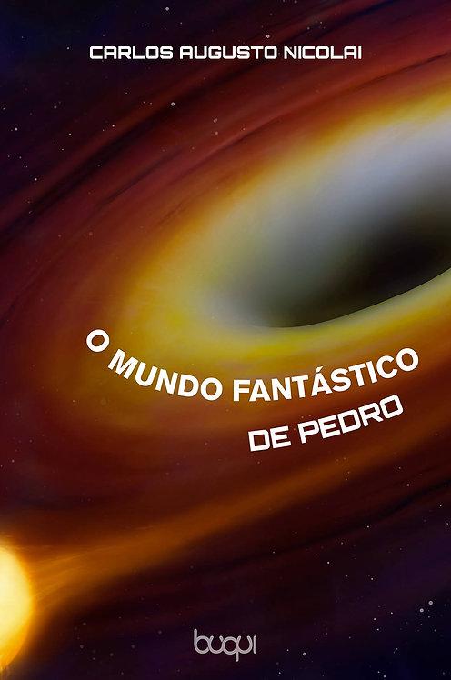 O Mundo Fantástico de Pedro