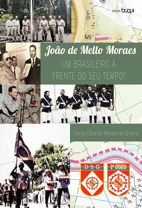 João de Mello Moraes : um brasileiro à frente do seu tempo