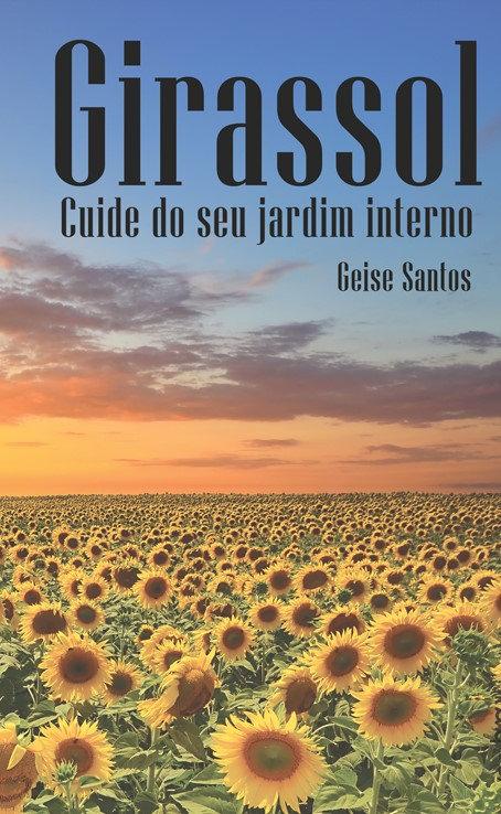 Girassol - Cuide do seu jardim interno