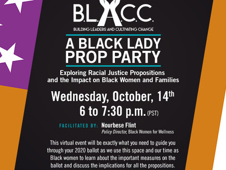 A Black Lady Prop Party: Exploring Racial Justice Propositions and the Impact on Black Women