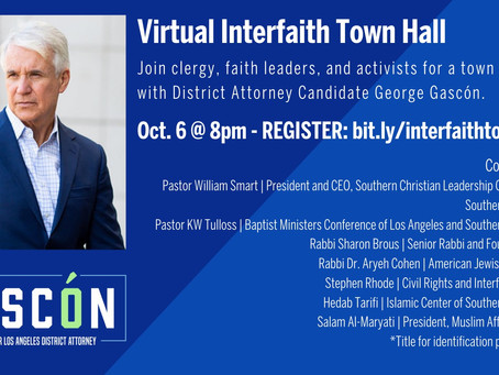 Virtual Interfaith Town Hall  with LA County District Attorney Candidate  George Gascon